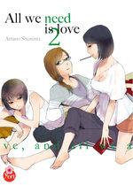 All we need is love T.2 Manga
