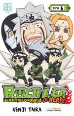 Rock Lee - Les péripéties d'un ninja en herbe 6