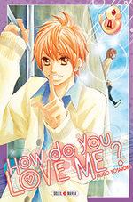 How do you love me? 4