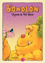 Bonolon, le gardien de la forêt 3 Livre illustré