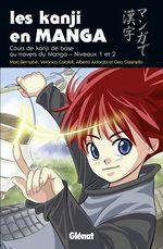 Les Kanji en Manga 1 Méthode