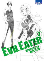Evil Eater T.3 Manga