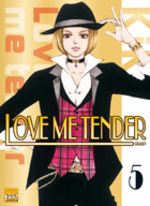 Love me Tender 5 Manga
