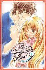 Plus question de fuir! T.1 Manga