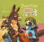 Peau d'âne et les Tanukis 1 Livre illustré
