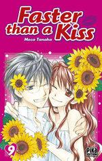 Faster than a kiss 9 Manga