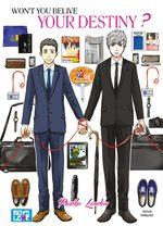 Won't you belive your destiny ? 1 Manga