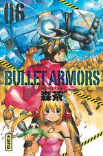 Bullet Armors T.6 Manga