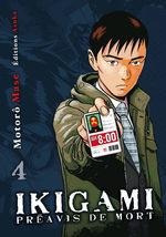 Ikigami - Préavis de Mort 4 Manga