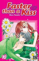 Faster than a kiss 10 Manga