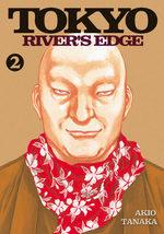 Tôkyô river's edge 2 Manga