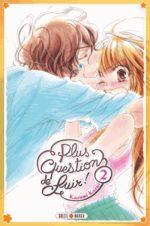 Plus question de fuir! T.2 Manga