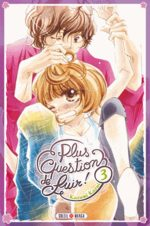 Plus question de fuir! 3 Manga