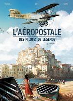 L'aéropostale - Des pilotes de légende # 3