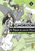 Log Horizon - La brigade du vent de l'Ouest # 1