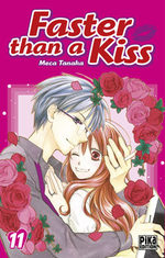 Faster than a kiss 11 Manga
