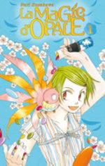 La magie d'Opale T.1 Manga