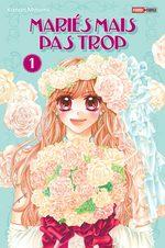 Mariés mais pas trop T.1 Manga