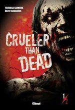 Crueler than dead T.1 Manga