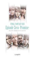 Final Fantasy XIII - Episode Zero -Promise- 1 Roman