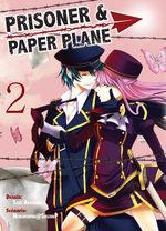 Prisoner & Paper Plane 2