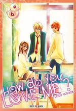 How do you love me? 6