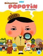 Détective Popotin T.1 Livre illustré