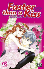 Faster than a kiss 12 Manga