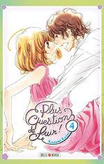 Plus question de fuir! 4 Manga