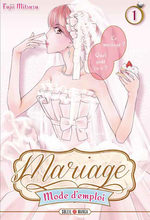 Mariage, mode d'emploi 1 Manga