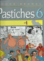 Pastiches 6