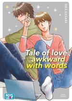 Tale of love awkward with words 1 Manga