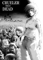 Crueler than dead 1 Manga