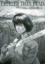 Crueler than dead 4 Manga