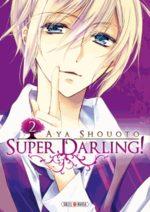 Super Darling ! 2 Manga