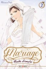 Mariage, mode d'emploi 2 Manga