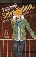 Pourquoi Seiya Tôdôin, 16 ans, n'arrive pas à pécho ? 2