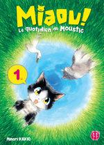 MIAOU ! Le quotidien de Moustic T.1 Manga
