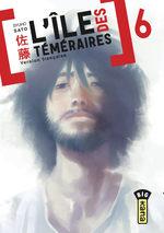 L'Ile des Téméraires T.6 Manga