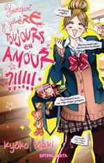 Pourquoi je galère toujours en amour ?!!!!! 1 Manga