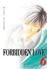 Forbidden Love 6 Manga