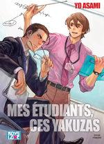 Mes étudiants, ces Yakuzas 1 Manga