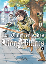La confrérie des lions blancs 1 Manga