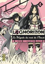Log Horizon - La brigade du vent de l'Ouest # 4