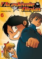L'Académie des Ninjas T.6 Manga