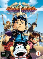 Sentaï School 1 Global manga