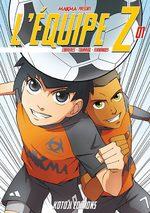 L'équipe Z T.1 Global manga