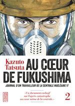 Au coeur de Fukushima 2 Manga
