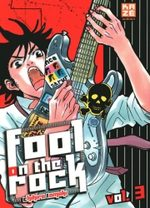 Fool on the Rock T.3 Manga