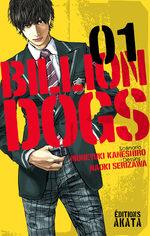 Billion Dogs T.1 Manga